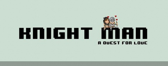 knight man   a quest for love