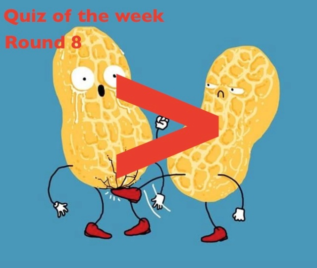 Quiz of the Week: Round 8 (More fun than a swift kick in the nuts)