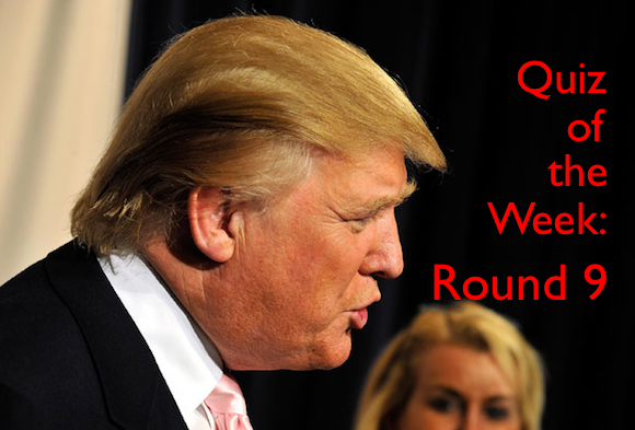 Quiz of the Week: Round 9 (It's like a comb-over for your soul)