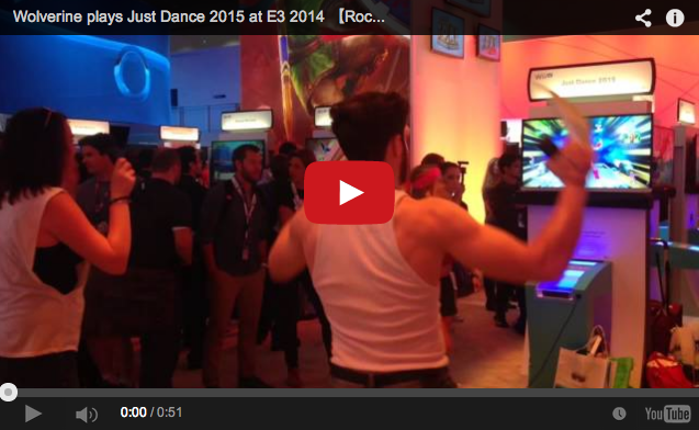 Wolverine plays Just Dance 2015 at E3 – Why? We have no idea either【E3】