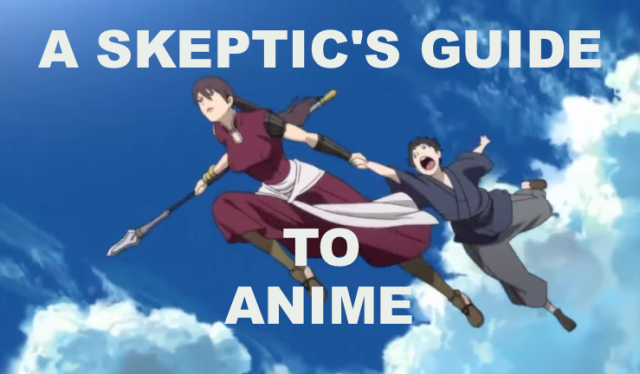 A skeptic's guide to anime – Five series to ease you into Japan's most popular export