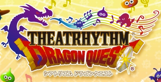Theatrhythm: Dragon Quest announced for Nintendo 3DS