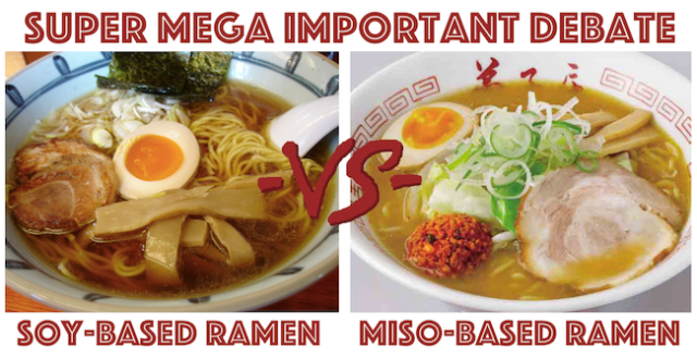 Super Mega Important Debate: Soy sauce-based ramen or miso-based ramen? 【Poll closed】